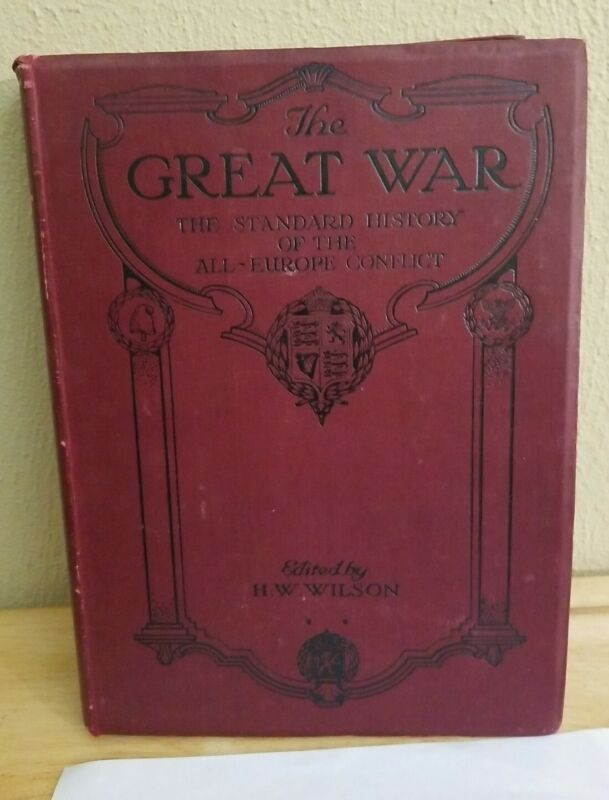The Great War The Standard History of the All-Europe Conflict Vol. 13 HW Wilson