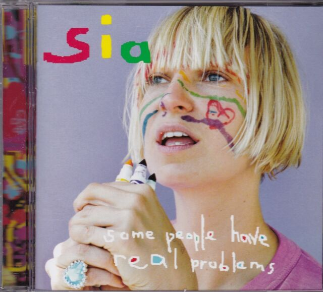 SIA - SOME PEOPLE HAVE REAL PROBLEMS - CD -