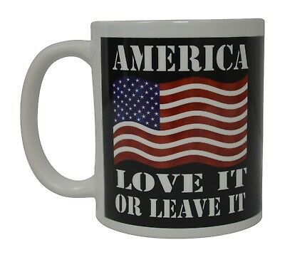 Patriotic USA Flag Funny Coffee Mug Novelty Cup Gift America Love It or Leave It