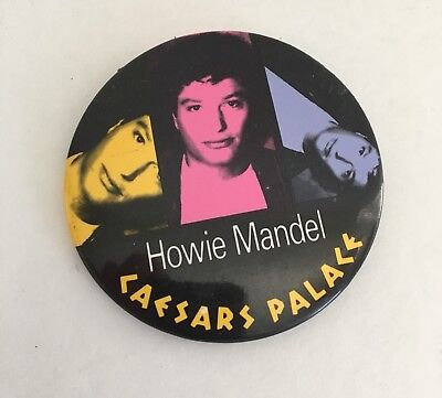 Howie Mandel Pin Back Button Caesars Palace Las Vegas Vintage AGT Talent