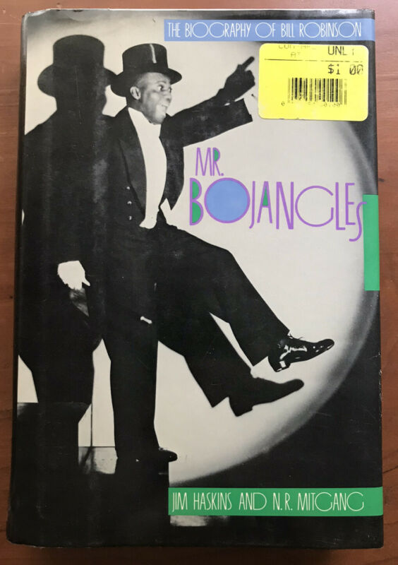 Haskins Jim and  Mitgang, Mr. Bojangles The biography Of Bill Robinson - Hardcov