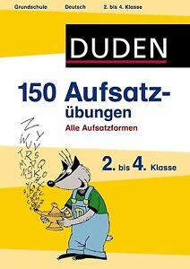 150 Aufsatzübungen 2. bis 4. Klasse von Annette Weber (2013, Taschenbuch)