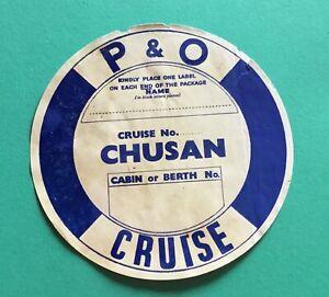 Vintage P & O Chusan Blue Luggage Cabin Label