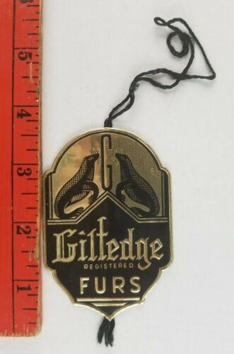 Vintage Giltedge Registered Furs Pelts Tin Clothing Tag