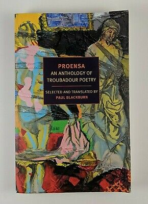 Proensa - Anthology of Troubadour Poetry, by Paul Blackburn (Paperback Book)