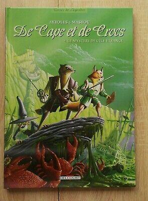DE CAPE ET DE CROCS ** TOME 4 LE MYSTERE DE L ILE ETRANGE ** REED AYROLES/MASBOU