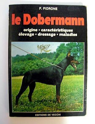 Livre le dobermann par f.fiorone - francais / book in french language