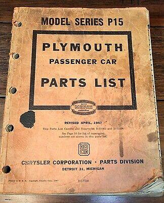 1947 - PLYMOUTH Passenger Car PARTS LIST Book, Mopar, Model Series P15, 351+ pgs