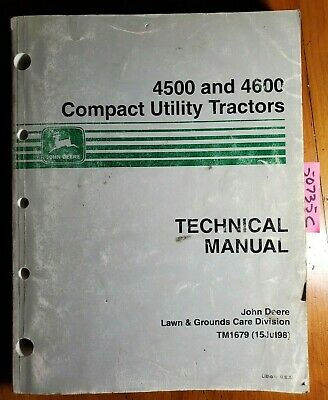 John Deere 4500 4600 Compact Utility Tractor Technical Manual Tm1679 798