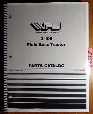 Wfe White 2-105 Tractor Sn 255216- Parts Catalog Manual 433220c 1181
