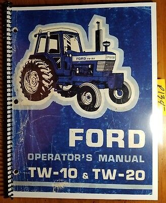 Ford Tw-10 Tw-20 Tractor 1978-80 Owners Operators Manual Se 3732 127810 1287