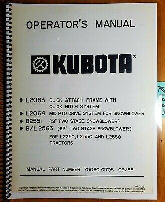 Kubota B2551 51 Bl 2563 63 2 Stage Snowblower For L2250 L2550 L2850 Manual