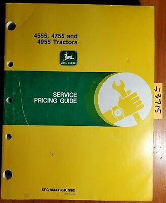 John Deere 4555 4755 4955 Tractor Service Pricing Guide Manual Spg1043 690