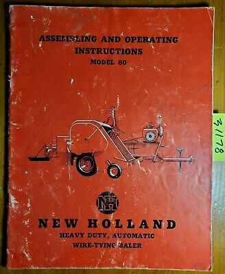 New Holland 80 Heavy Duty Automatic Wire-tying Baler Assembly Operator Manual