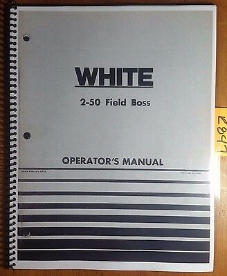 Wfe White 2-50 Field Boss Tractor Owners Operators Manual 432 440 276