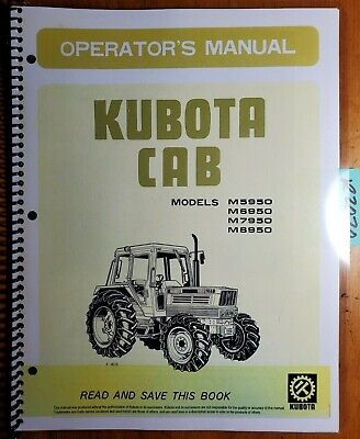 Kubota M5950dt M6950dt M7950dt M8950dt Tractor Cab Operator Manual Cab Only