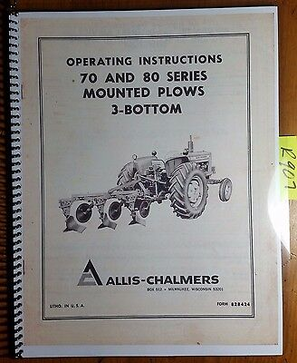 Allis-chalmers 70 80 Series Mounted Plow 3 Bottom Owners Operators Manual
