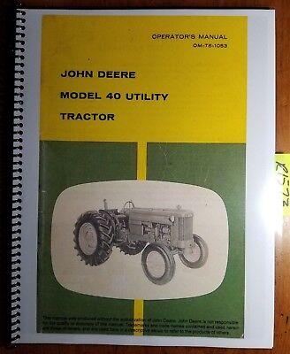 John Deere Model 40 Utility Tractor Owners Operators Manual Om-t6-1053 1053