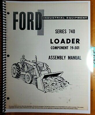 Ford 740 Loader For 4500 Industrial Tractor 1968- Assembly Manual Se A3329 968
