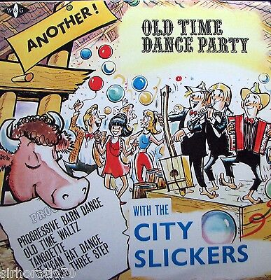 THE CITY SLICKERS Another Old Time Dance Party LP   SirH70