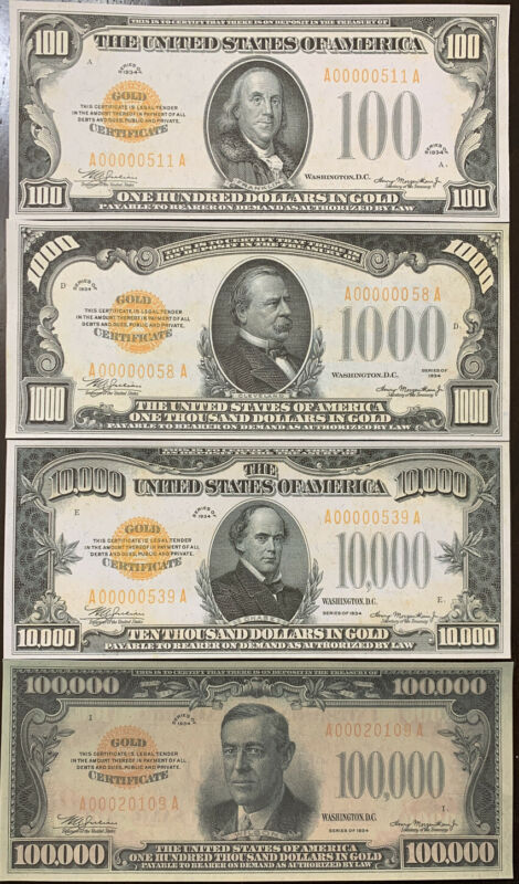 Reproduction Set 1934 Gold Certificates $100, $1000,$10,000, $100,000 High Denom