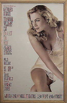KATHLEEN TURNER CAT ON A HOT TIN ROOF ORIG. 1990 FRAMED BROADWAY THEATER (Kathleen Turner Cat On A Hot Tin Roof)