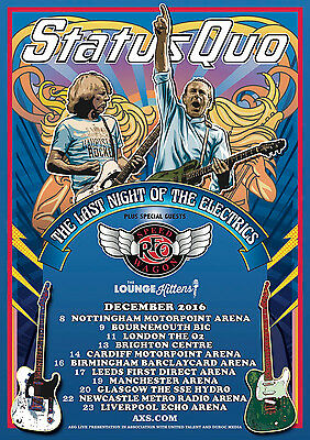 "STATUS QUO /REO SPPEDWAGON ""LAST NIGHT OF ELECTRICS"" 2016 UK CONCERT TOUR POSTER"