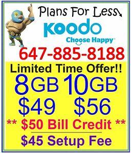 Koodo 8GB 10GB LTE data plan UNLIMITED talk text + $50 credit