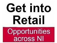 Get Into Retail with: Asda, Lidl, Vodafone or Tesco - Across NI