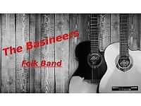 Instrument Players & Singers / Backing Singers for Local, Folk Band.