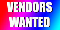 VENDORS WANTED FOR 6 CRAFT SHOWS