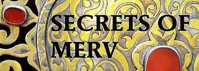 Secrets of Merv
