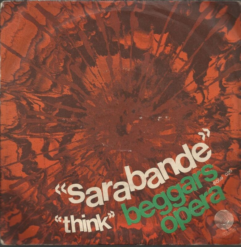 "BEGGARS OPERA Sarabande Italian unique SWIRL VERTIGO 7"" single !!!"