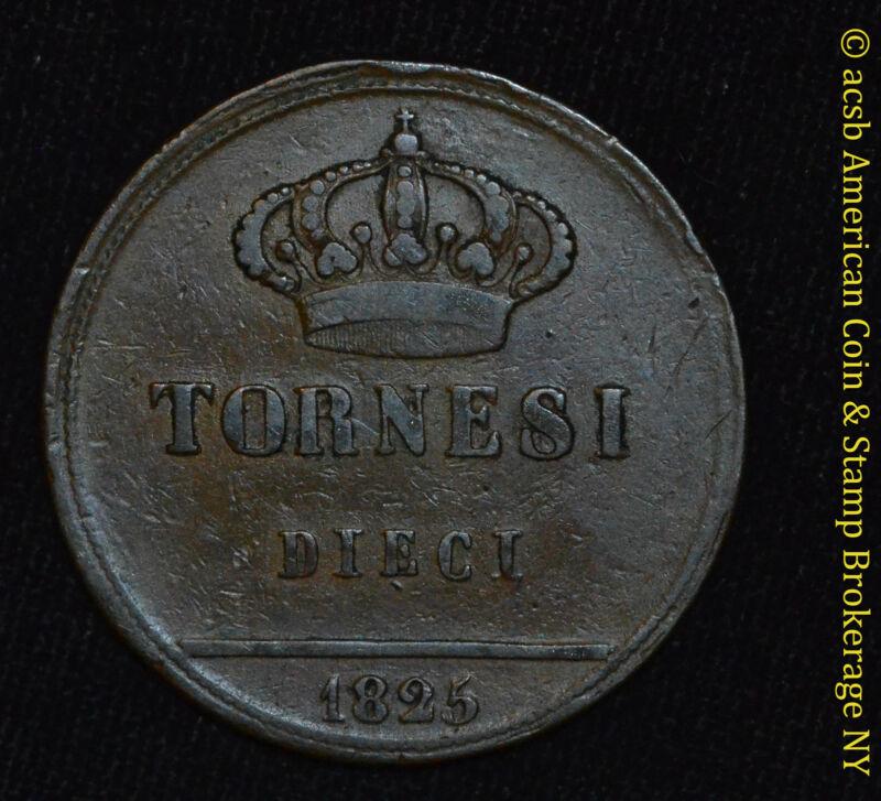 Italy-Naples & Sicily 10 Tornesi 1825 copper KM# 293 Scarce 1 Year Type