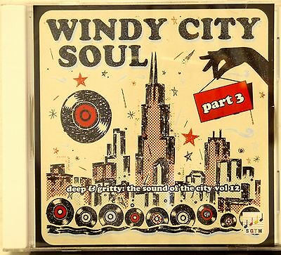 THE SOUND OF THE CITY VOLUME 12:  WINDY CITY SOUL PART 3 - 21 VA Tracks