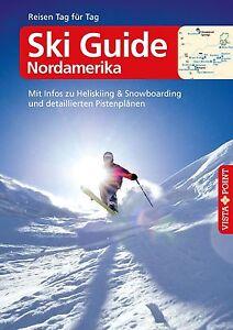 Ski Guide Nordamerika - Christoph Schrahe, Buch