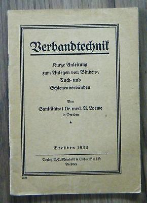 A. Loewe Verbandtechnik Anleitung Anlegen von Binden Tuch Schienenverbänden 1933
