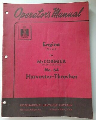 Ih Engine 3x4 Mccormick Deering No. 64 Harvester Thresher Operators Manual