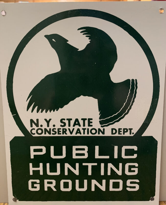 N.Y. State Conservation Dept. Public Hunting Grounds Metal Sign