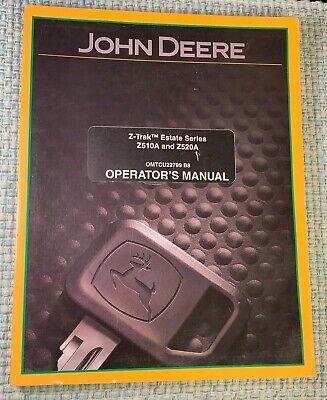 John Deere Z-trak Estate Series Z510a Z520a Operators Manual English Spanish