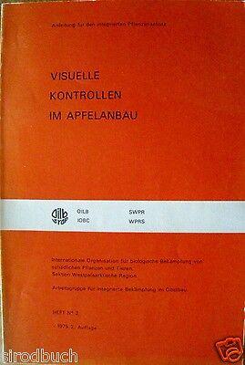 Visuelle Kontrollen im Apfelanbau 1975 Bekämpfung von schädlichen Pflanzen Tiere