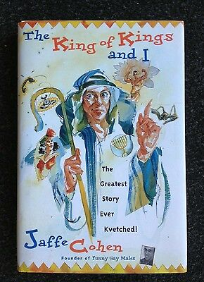 The King of Kings and I The Greatest Story Ever Kvetched! by Jaffe Cohen HC - King Jaffe
