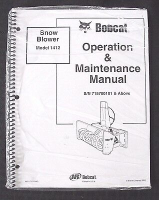 Genuine Bobcat Skid Steer Loader Model 1412 Snow Blower Operators Manual Sealed