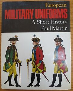 ... Military Uniforms A Short History Paul Martin Book Many Colour Plates