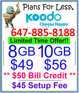 Koodo 8GB 10GB LTE Data UNLIMITED talk text plan + $50 BONUS