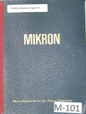Mikron Hobbing Machine Type 79 Operation Manual