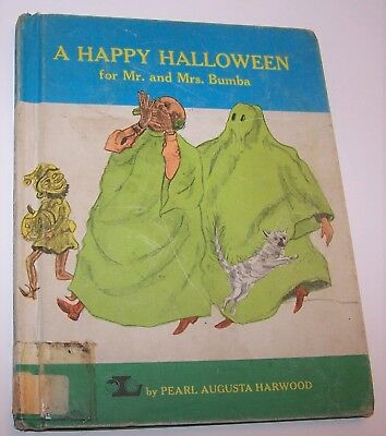 Vintage 1971 A Happy Halloween for Mr. and Mrs. Bumba by Pearl Augusta Harwood