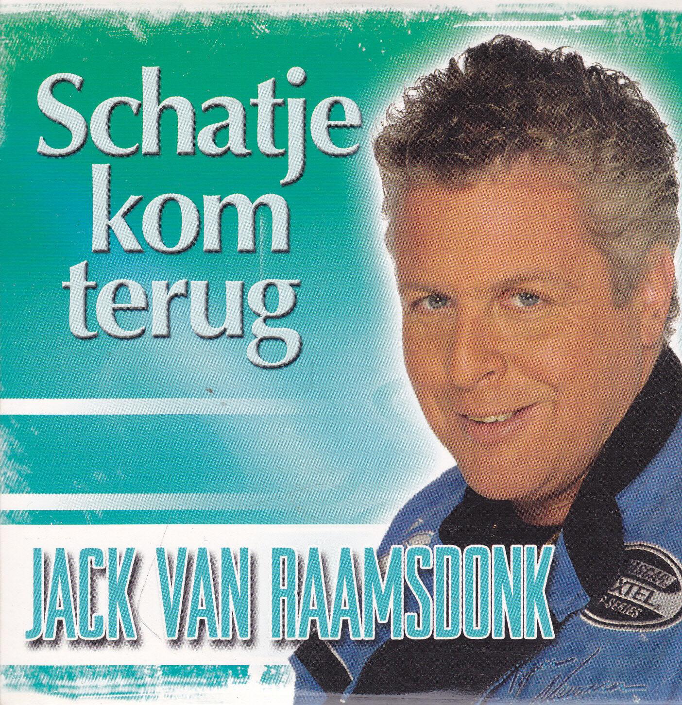 Jack Van Raamsdonk-Schatje Kom Terug cd single