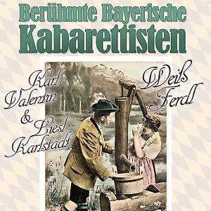 CD Karl Valentin, Liesl Karlstadt und Weiß Ferdl Bayerische Kabarettisten   2CDs