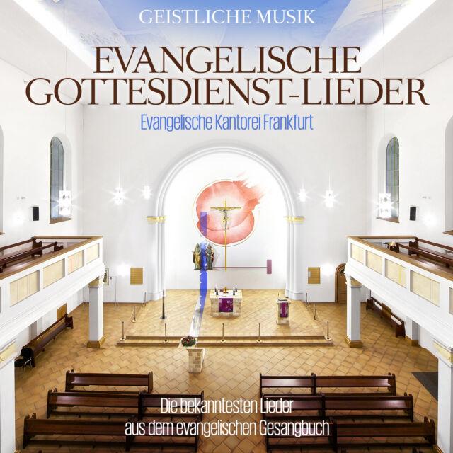 CD Evangelische Gottesdienst Lieder von Evangelische Kantorei Frankfurt